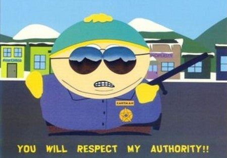 You will respect my authority!!