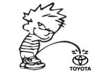 Piss on Toyota