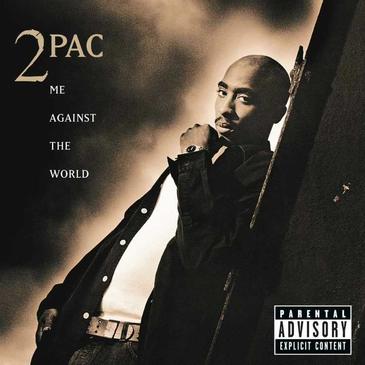 2Pac - Me Against The World '95
