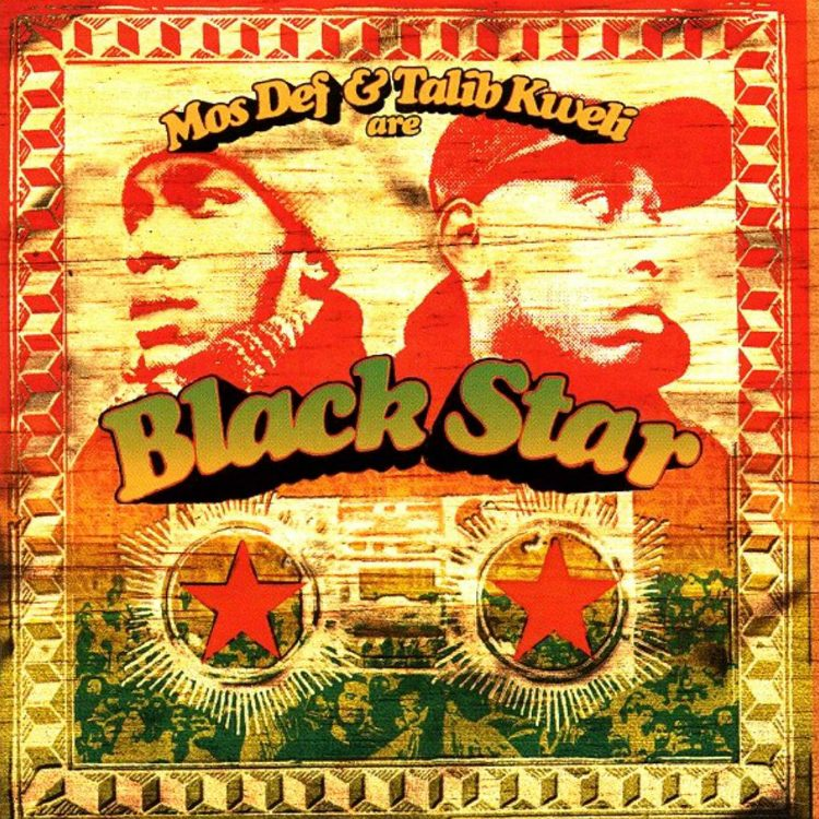 Black Star - Mos Def and Talib Kweli Are Black Star '98